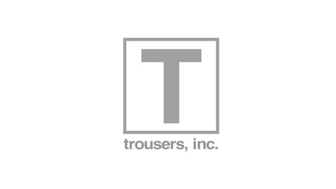 Trousers, Inc. Reel